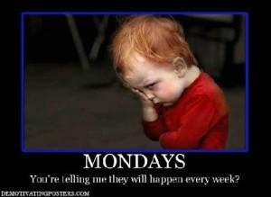 Mondaysedited